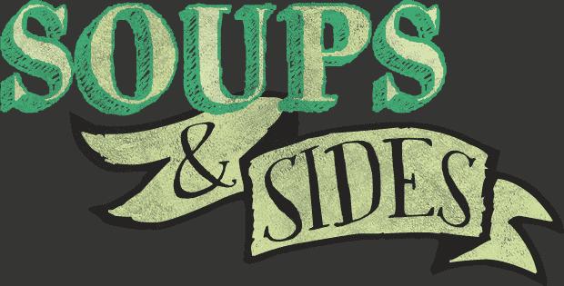 Soups & Sides
